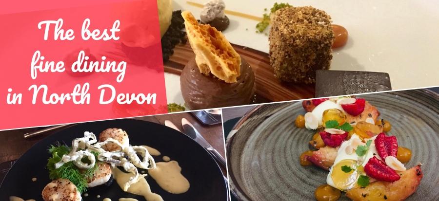 The best fine dining restaurants in North Devon